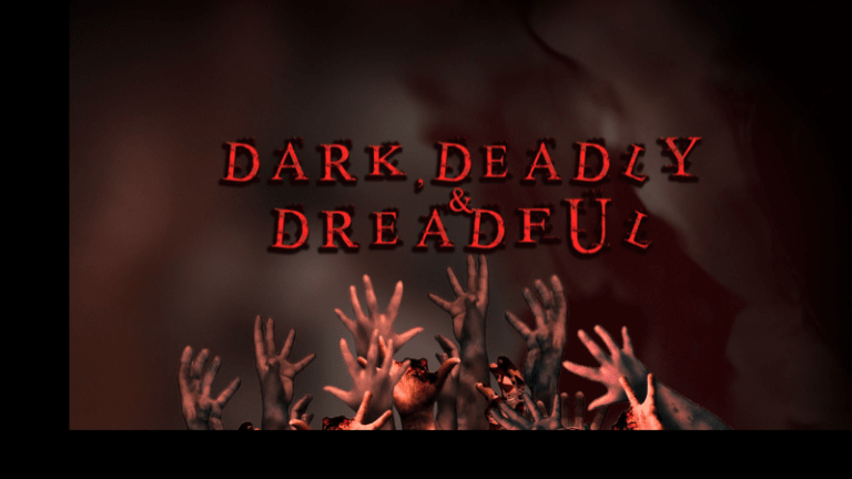 DARK, DEADLY & DREADFUL - Episode 2